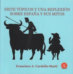 Siete tópicos y una reflexión sobre España y sus mitos