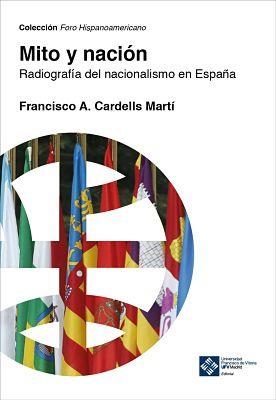 Portada del libro Mito y Nación del Dr. Cardells