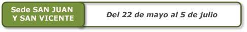 San Juan y San Vicente Exámenes 24 horas