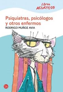 Psiquiatras psicologos otros enfermos