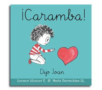 "Álbum Ilustrado ""¡Caramba!"""