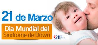 El día mundial del Síndrome de Down