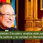 Monseñor Esteban Escudero: justicia y caridad en Benedicto XVI