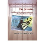 En prisión. Realidades e intervención socioeducativa y drogodependencias en mujeres