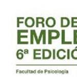 Foro De Empleo de la Facultad de Psicología (6ª Edición)