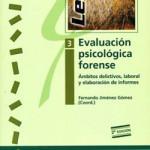 Jiménez, G. F. (2009). Evaluación psicológica forense 3. Ámbitos delictivos, laboral y elaboración de informes