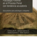 Lobo et al. (2016). Psicología Forense en el Proceso Penal con tendencia acusatoria