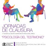 """Jornadas de Clausura de la 11ª edición del MU en Psicología Jurídica: """"Psicología del Testimonio"""""""
