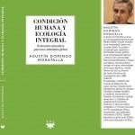 Condición humana y ecología integral. Agustín Domingo Moratalla
