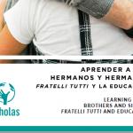 APRENDER A SER HERMANOS Y HERMANAS FRATELLI  TUTTI  Y  LA EDUCACIÓN