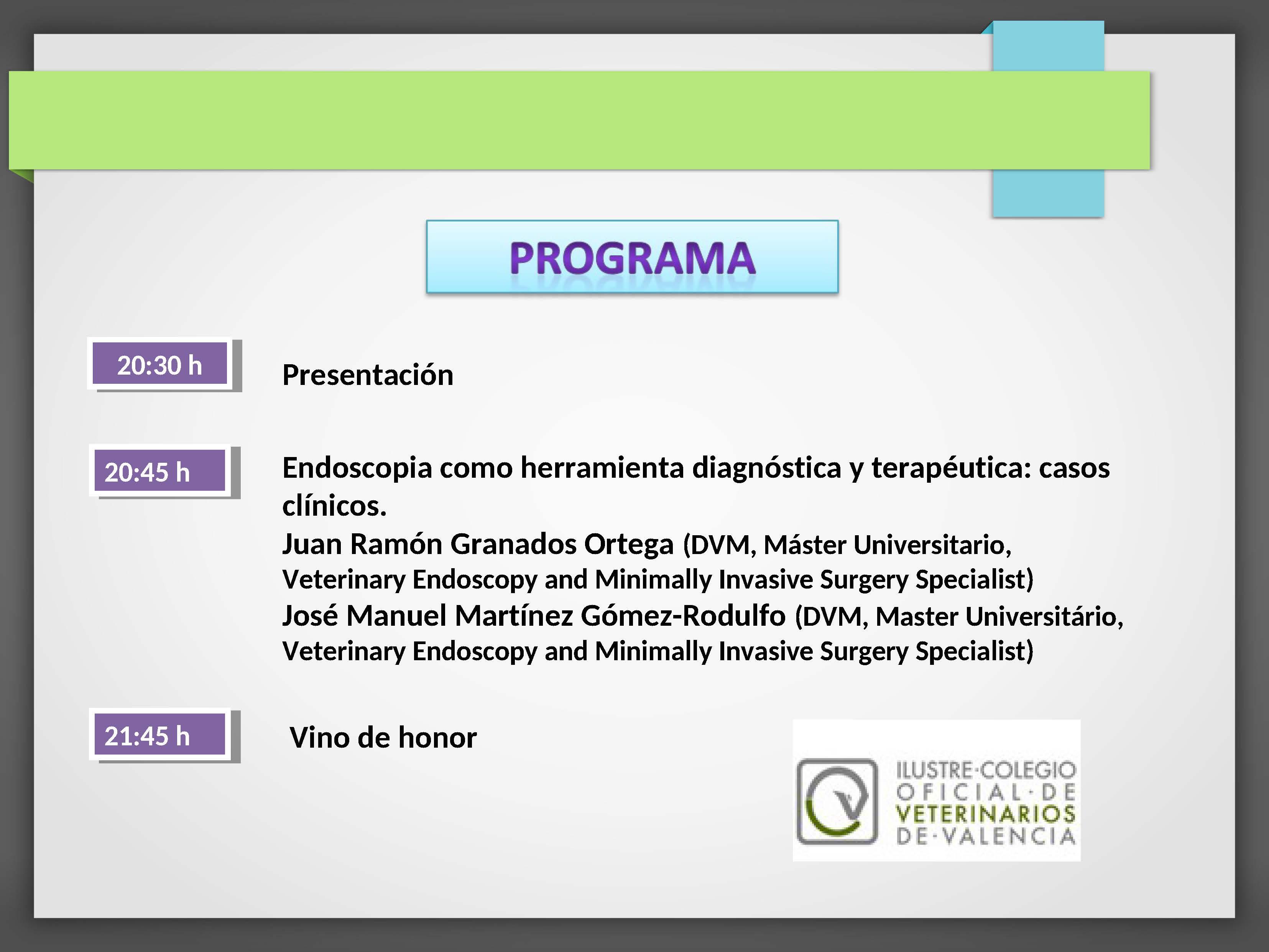 Horario de las ponencias que se realizaran en el Salón de Actos sobre endoscopia