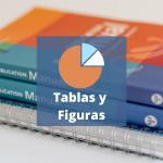 Cómo citar Tablas y Figuras dentro del texto en estilo APA 7ª edición