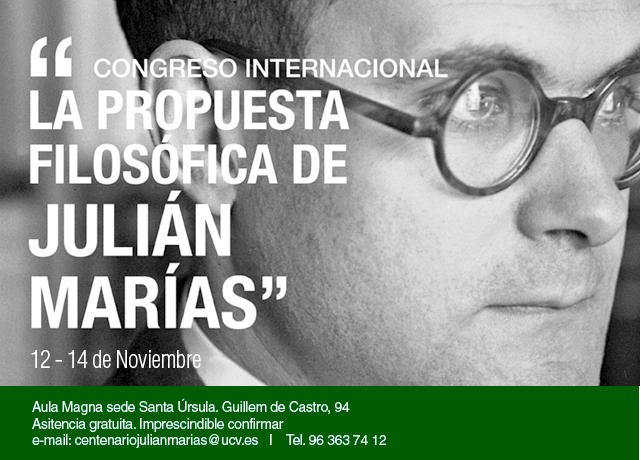 Información sobre el I Congreso Internacional sobre la Propuesta Filosófica de Julián Marías
