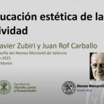 """""""La educación estética de la afectividad, desde Zubiri y Rof Carballo"""""""