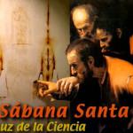 «La Sábana Santa a la luz de la ciencia»