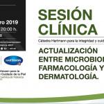 Sesión Clínica: Actualización entre Microbiología, Farmacología y Dermatología.