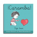 "Álbum ilustrado: ""¡Caramba!, dijo Joan"""