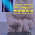 Manual de evaluación del riesgo de violencia. Metodología y ámbitos de aplicación.