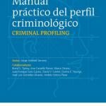 Manual práctico del perfil criminológico.