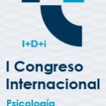 I Congreso Internacional de la Psicología, innovación tecnológica y emprendimiento i+D+I. CIPI 2018. COPAO.