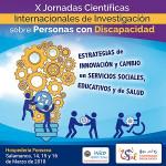 X Jornadas Científicas Internacionales de Investigación sobre Personas con Discapacidad