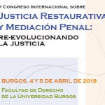 V Congreso Internacional sobre Justicia Restaurativa y Medición Penal: Re-evolucionando la Justicia