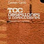 TOC. Obsesiones y compulsiones. Tratamiento Cognitivo