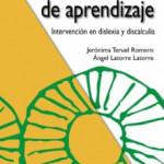 Dificultades de Aprendizaje: Intervención en Dislexia y Discalculia