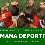 SEMANA DEPORTIVA-PASCUA DE RESURRECIÓN 2016