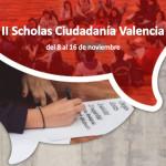 II edición Scholas Ciudadanía Valencia 8-16 de noviembre